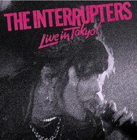 Interrupters - Live In Tokyo (Uk)