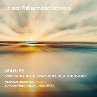 London Philharmonic Orchestra - Mahler: Symphony No. 8