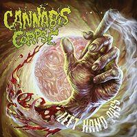 Cannabis Corpse - Left Hand Pass [LP]