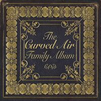 Curved Air - Curved Air Family Album (Uk)
