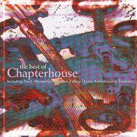 Chapterhouse - Best Of Chapterhouse