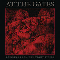 At The Gates - To Drink From The Night Itself [Clear Vinyl] (Gate) [180 Gram]