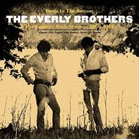 Everly Brothers - Down In The Bottom: Country Rock Sessions 1966-1968