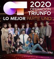 Operacion Triunfo 2020 Lo Mejor Parte I / Various - Operacion Triunfo 2020 Lo Mejor: Parte I / Various