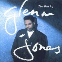 Glenn Jones (R&B) - Best Of Glenn Jones