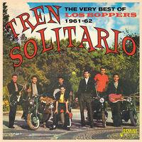 Los Boppers - Tren Solitario: Very Best Of The Los Boppers (Uk)