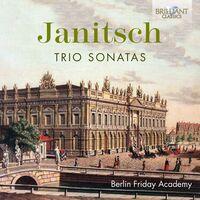 Janitsch / Berlin Friday Academy - Trio Sonatas