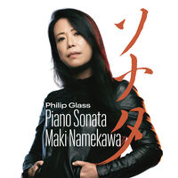 Maki Namekawa - Glass: Piano Sonata