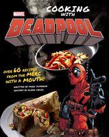 Sumerak, Marc / Craig, Elena - Marvel Comics: Cooking with Deadpool