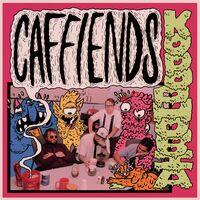 CafFiends - Kopophobia