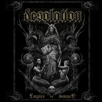 Desolation - Empire Of The Dead