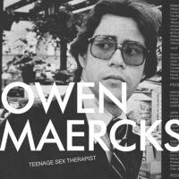 Owen Maercks - Teenage Sex Therapist (Blue) [Colored Vinyl]