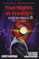 Scott Cawthon  / Waggener,Andrea - Step Closer Fazbear Frights (Ppbk) (Ser)