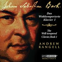 ANDREW RANGELL - Well-Tempered Clavier Book 1