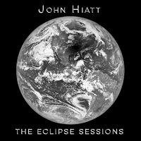 John Hiatt - The Eclipse Sessions [Indie Exclusive Limited Edition LP]