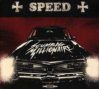Scumbag Millionaire - Speed (Uk)