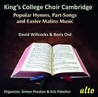 Choir Of Kings College Cambridge - Hymns Songs & Easter Matins