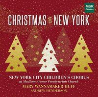 New York City Children's Chorus - Christmas In New York (Wb)