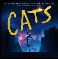 Andrew Lloyd Webber, Cast Of The Motion Picture Cats - Cats: Highlights From The Motion Picture Soundtrack