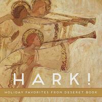 Hark! Holiday Favorites From Deseret Book / Var - Hark! Holiday Favorites From Deseret Book / Var