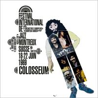 Colosseum - Live At The Montreux International Jazz Festival 1969