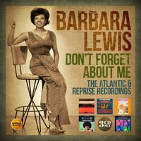 Barbara Lewis - Don't Forget About Me: Atlantic & Reprise (Uk)