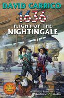Carrico, David - 1636: Flight of the Nightingale: A Ring of Fire Novel
