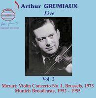 Arthur Grumiaux - Arthur Grumiaux Live 2