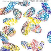Pauline Strom  Anna - Angel Tears in Sunlight