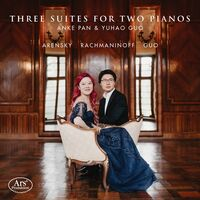 Arensky / Pan / Guo - Three Suites For Two Pianos