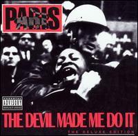 Paris - Devil Made Me Do It [Deluxe]
