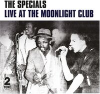 The Specials - Live At The Moonlight Club [Vinyl]