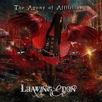 Leaving Eden - Agony Of Affliction