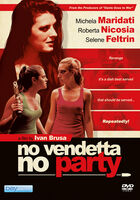 No Vendetta No Party - No Vendetta No Party