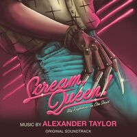 Alexander Taylor - Scream Queen: My Nightmare On Elm Street - O.S.T.