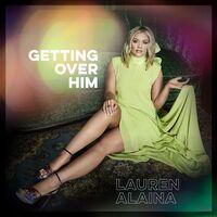 Lauren Alaina - Getting Over Him EP