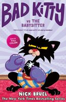 Bruel, Nick - Bad Kitty vs. the Babysitter: The Uproar at the Front Door