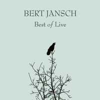 Bert Jansch - Best Of Live