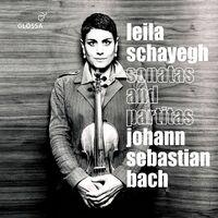 Leila Schayegh - Sonatas & Partitas