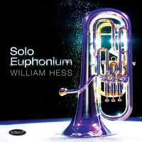 William Hess - Solo Euphonium