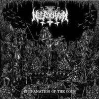 Necrochakal - Profanation Of The Gods