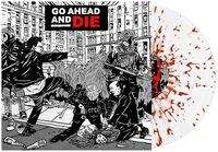 Go Ahead & Die - Go Ahead & Die [Colored Vinyl] [Clear Vinyl] (Red)