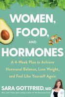 Sara Gottfried - Women Food And Hormones (Hcvr)