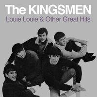 Kingsmen - Louie Louie & Other Great Hits (Mod)