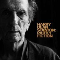Harry Dean Stanton  - Partly Fiction [Vinyl]
