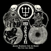 Watain - Satanic Deathnoise From The Beyond - First Four