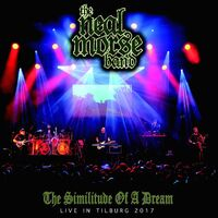 The Neal Morse Band - Similitude Of A Dream Live In Tilburg 2017 [DVD]