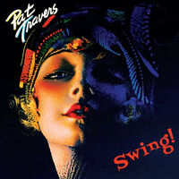Pat Travers - Swing! [Blue or Red LP]