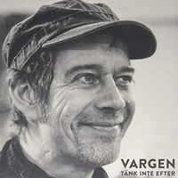 Vargen - Tank Inte Efter: Bob Dylan Pa Svenska (Swe)