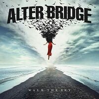 Alter Bridge - Walk The Sky [2LP]